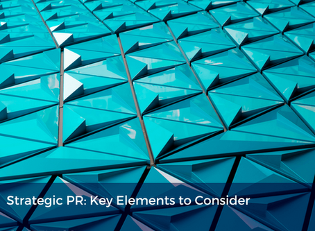 Strategic PR: Key Elements to Consider