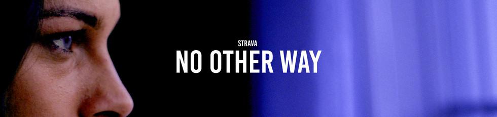 Strava - No Other Way