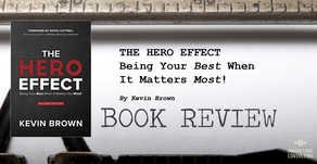 Leader's Bookshelf: The Hero Effect by Kevin Brown