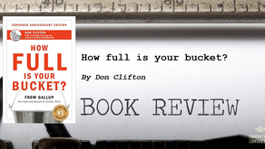 "Leader's Bookshelf: ""How full is your bucket? "" by Don Clifton"