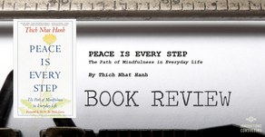 Leader's Bookshelf: Peace is Every Step by Thich Nhat Hanh