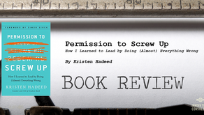 Leader's Bookshelf: Permission to Screw Up by Kristen Hadeed