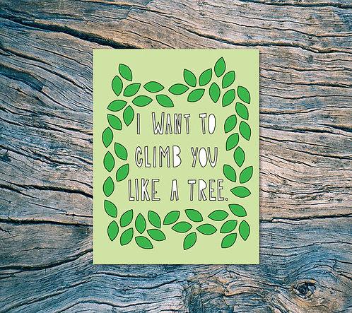 Climb you like a tree