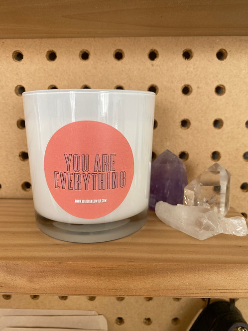 """""""You are Everything"""" Candle"""