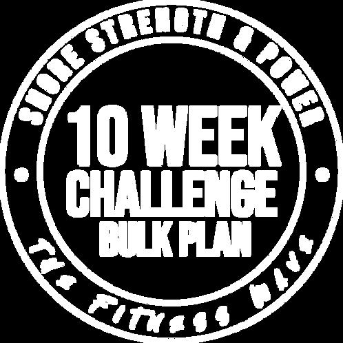 10 Week Challenge - Bulk Plan