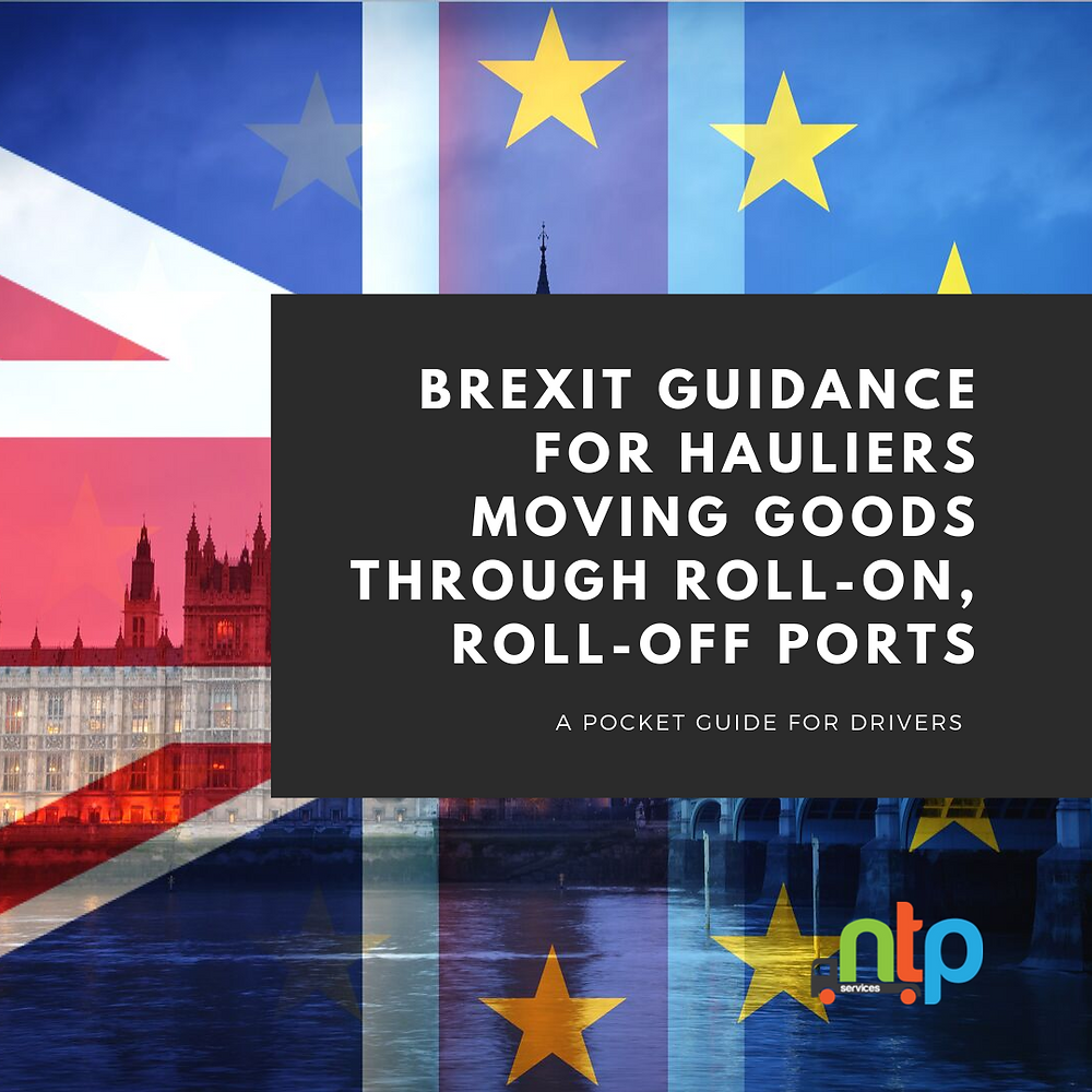 Guidance for hauliers moving goods through roll-on, roll-off ports