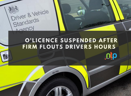 Firm caught flouting drivers hours rules has O'licence suspended