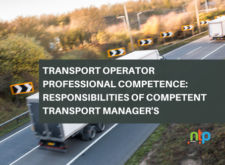 Transport Operator Professional Competence: Responsibilities of Competent Transport Manager