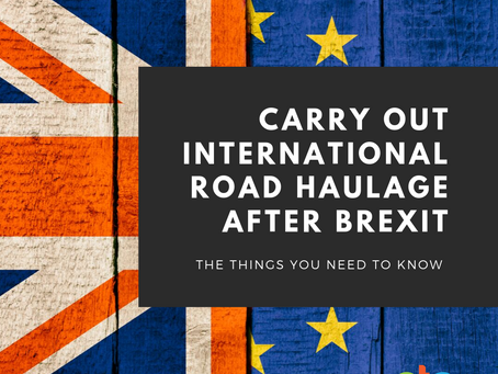 What UK HGV operators need to do to carry out international road haulage after Brexit