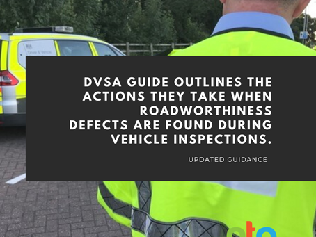 DVSA issues revised guidance on categorisation of defects that come into force on 1st February 2021