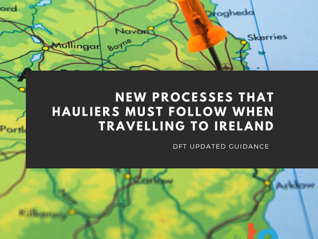 DfT issues guidance about NEW processes in force TODAY for hauliers travelling to Ireland