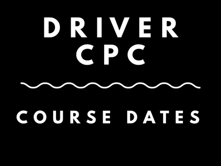 DRIVER CPC COURSE DATES - 2018 / 2019
