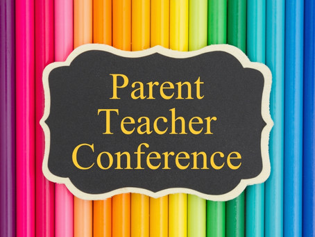 Parent Teacher Conference CANCELED