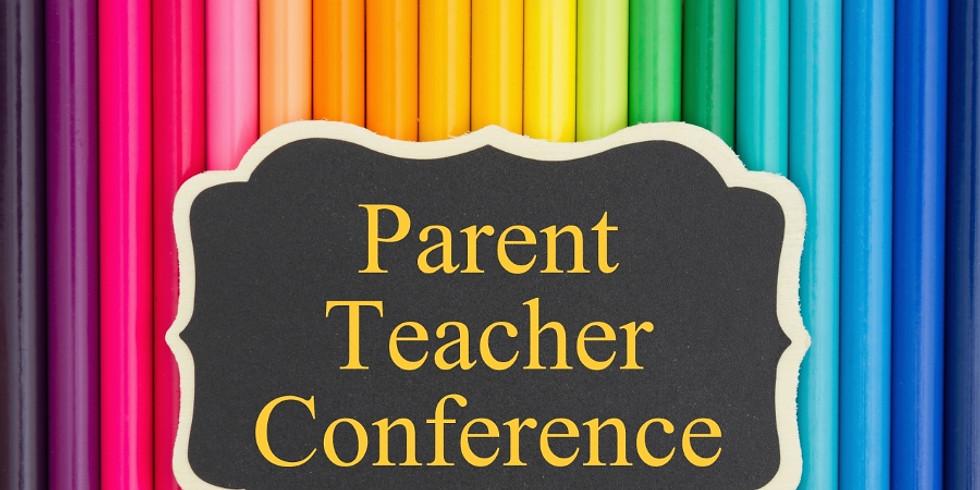 Parent Teacher Conference CANCELED!