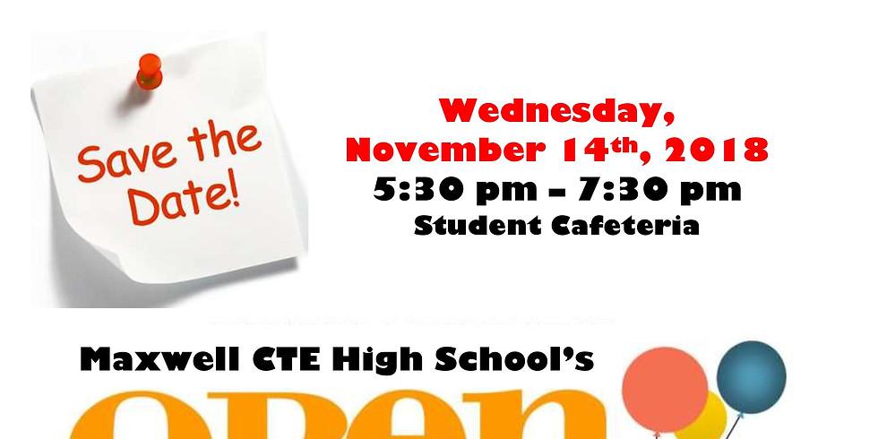 Maxwell CTE High School Open House | November 14, 2018