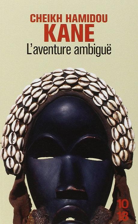 L'Aventure ambiguë. Cheikh Hamidou Kane