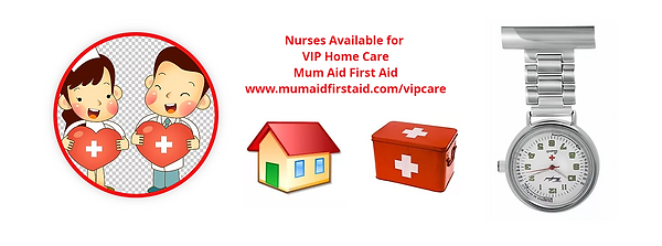 VIP Home Care from #Mum Aid First Aid