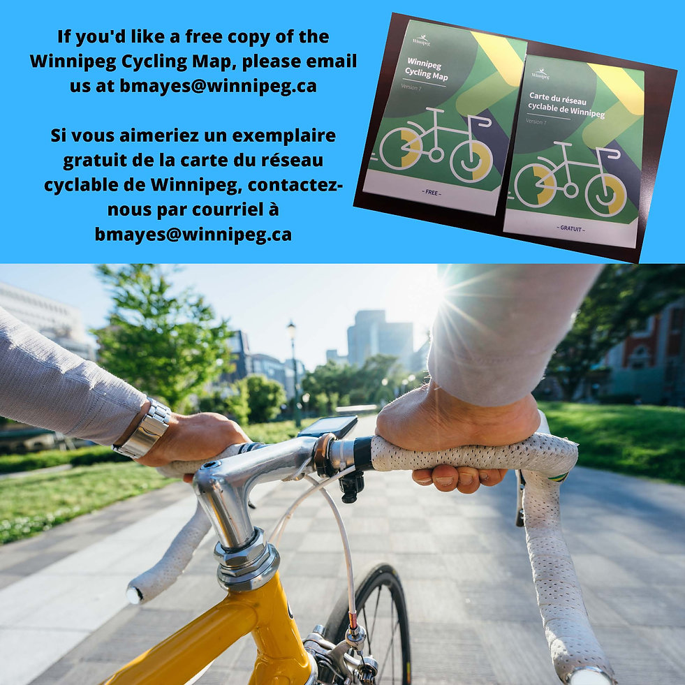 If you'd like a free copy of the Winnipeg Cycling Map, please email us at bmayes_winnipeg.