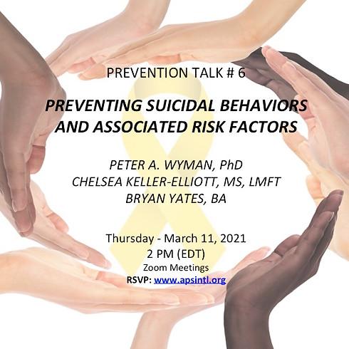 Prevention Talk # 6: Preventing Suicidal Behaviors and Associated Risk Factors