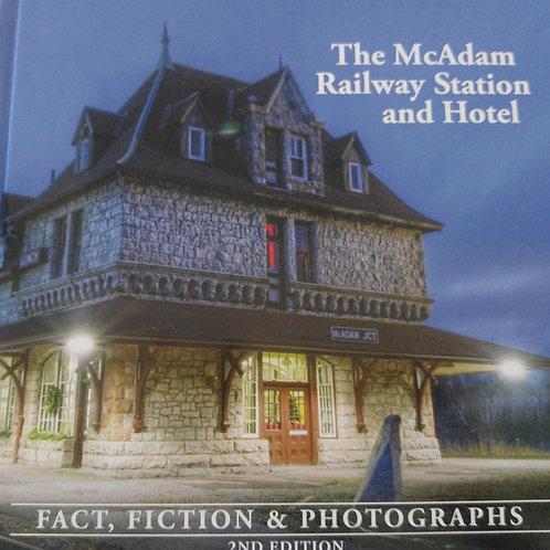 The McAdam Railway Station and Hotel