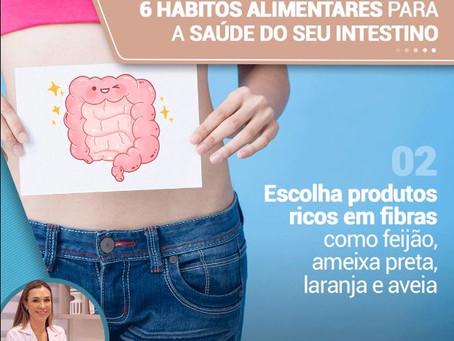 Conheça 6 hábitos alimentares para a saúde do seu intestino