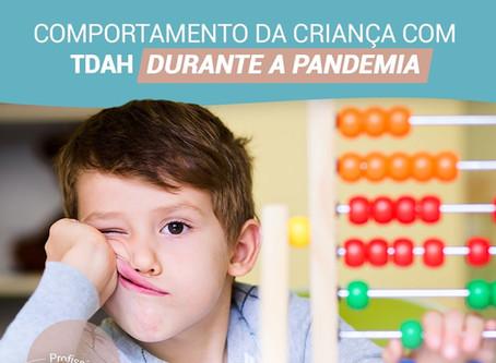 Comportamento da criança com TDAH durante a pandemia