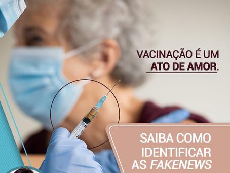 Vacinação é um ato de amor. Saiba como identificar as FakeNews