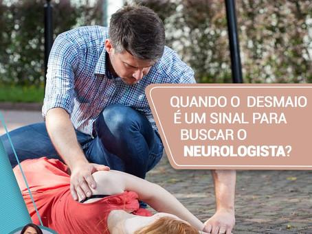 Quando o desmaio é um sinal para procurar o neurologista?