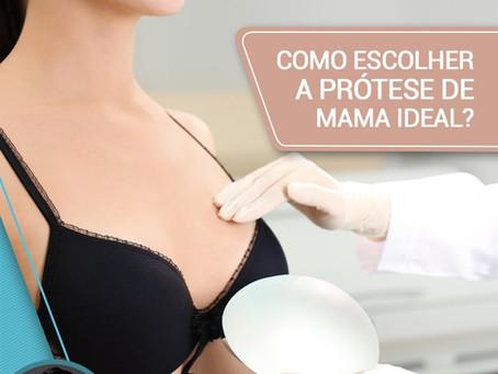 Como escolher a prótese de mama ideal?