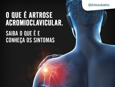Artrose acromioclavicular: saiba o que é e conheça os sintomas