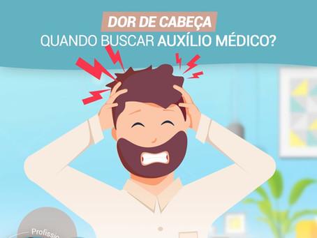 Dor de cabeça: quando buscar auxílio médico?