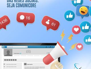 Acompanhe as tendências das redes sociais. Seja COMUNICORE