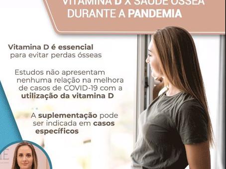 Vitamina D X Saúde óssea na pandemia