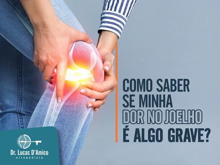 Como saber se a minha dor no joelho é algo grave?