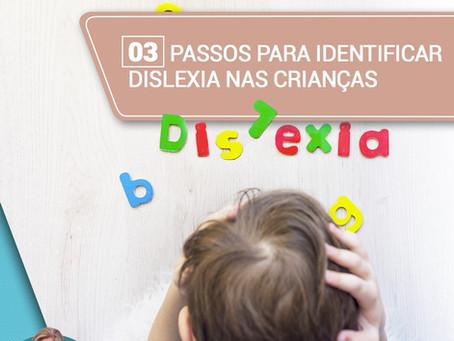 Três passos para identificar dislexia nas crianças