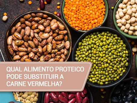 Qual alimento proteico pode substituir a carne vermelha?