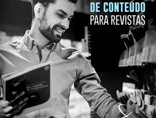 Produção de conteúdo para revistas