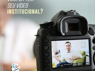 Você já tem seu vídeo institucional?