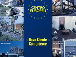 CENTRO EUROPEU é novo cliente Comunicore