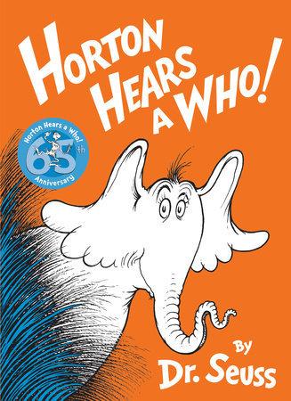 Classic Seuss Horton Hears a Who! Written by: Dr. Seuss