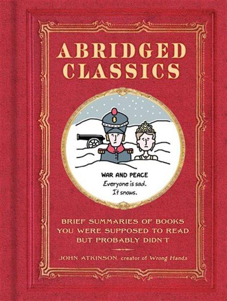 ABRIDGED CLASSICS: BRIEF SUMMARIES OF BOOKS