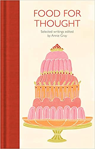 Food for Thought: Selected Writings Hardcover