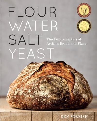 Flour, Water, Salt, Yeast - Fundamentals of Artisan Bread