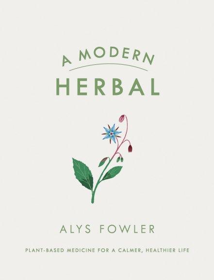 A MODERN HERBAL byAlys Fowler