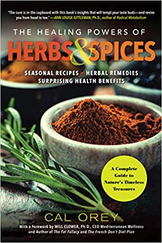 THE HEALING POWERS OF HERBS AND SPICES: A COMPLETE GUIDE