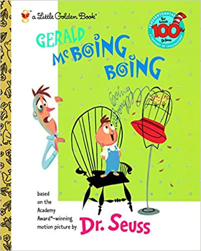 Gerald McBoing Boing By: Dr. Seuss