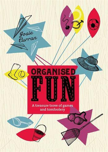 Organized Fun