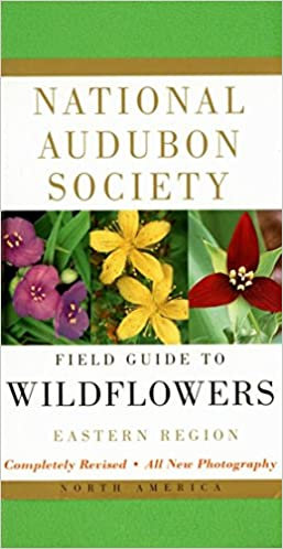 NATIONAL AUDUBON SOCIETY FIELD GUIDE TO NORTH AMERICAN WILDFLOWERS -  EASTERN R