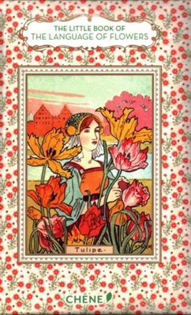 THE LITTLE BOOK OF THE LANGUAGE OF FLOWERS