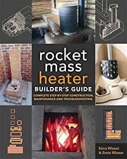 Rocket Mass Heater - Builders Guide